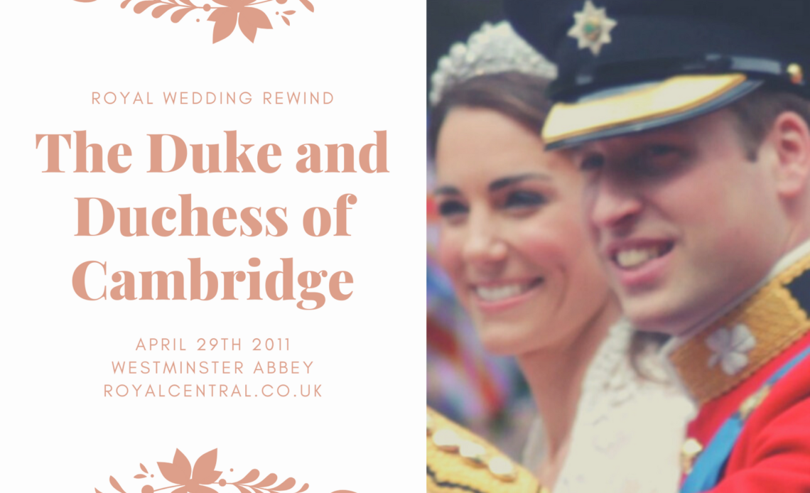 Royal Wedding Rewind, the Duke and Duchess of Cambridge