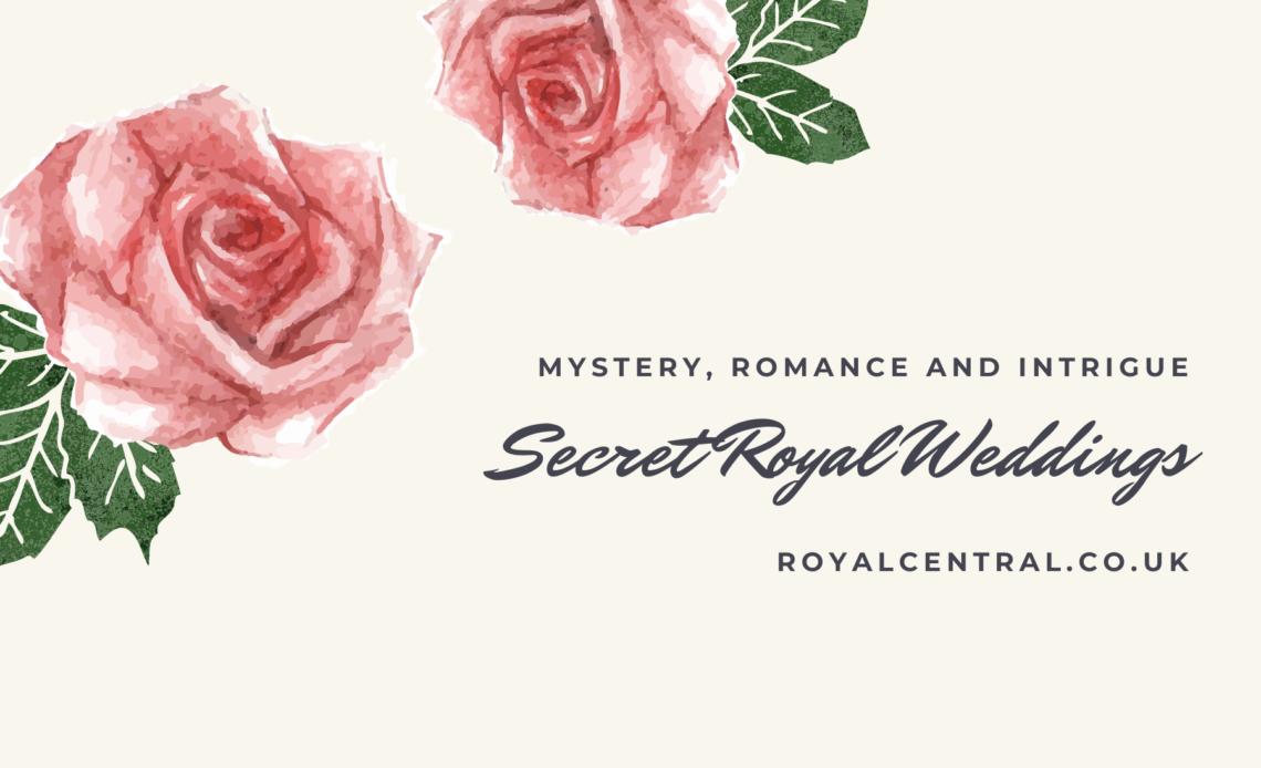 Secret Royal Weddings